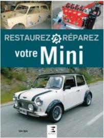 Restaurez, réparez votre Mini